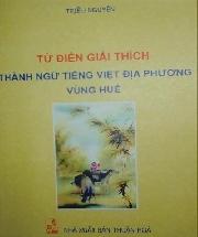 Cùng Triều Nguyên khám phá thành ngữ tiếng Việt địa phương vùng Huế