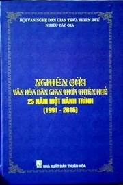"""Đọc sách """"Nghiên cứu văn hóa dân gian Thừa Thiên Huế - 25 năm một hành trình (1991 - 2016)"""""""