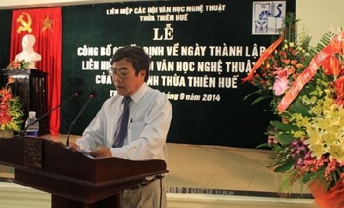 Công bố quyết định ngày thành lập Liên hiệp Các Hội VHNT Thừa Thiên Huế