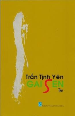 Gai sen (thơ) của nhà thơ Trần Tịnh Yên