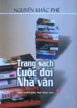 TRANG SÁCH CUỘC ĐỜI NHÀ VĂN (phê bình, tiểu luận) của tác giả Nguyễn Khắc Phê
